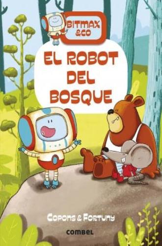 BITMAX & CO. - EL ROBOT DEL BOSQUE