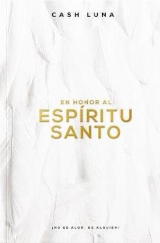 EN HONOR AL ESPIRITU SANTO