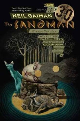 THE SANDMAN VOL. 3: DREAM COUNTRY 30TH ANNIVERSARY EDITION