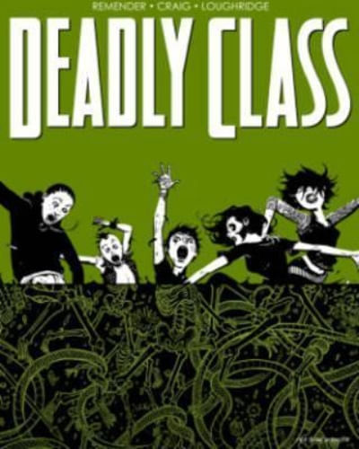 DEADLY CLASS  VOL. 03 THE SNAKE PIT