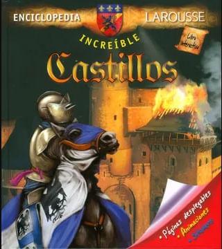 INCREIBLE ENCICLOPEDIA CASTILLOS