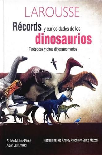 RECORDS Y CURIOSIDADES DE LOS DINOSAURIOS
