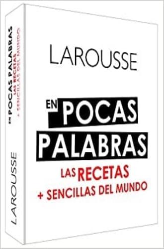EN POCAS PALABRAS LAS RECETAS + SENCILLAS DEL MUNDO