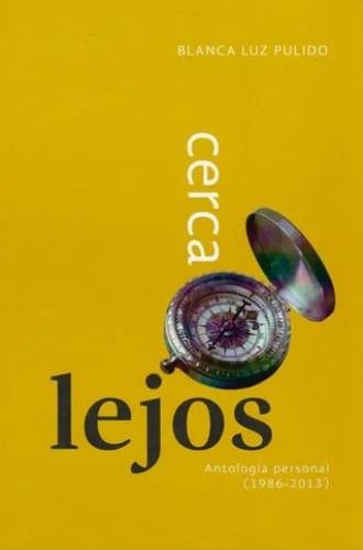 CERCA. LEJOS. ANTOLOGIA PERSONAL (+ CD)
