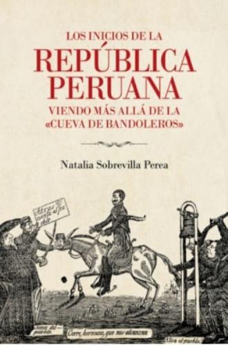 INICIOS DE LA REPUBLICA PERUANA  VIENDO MAS ALLA DE LA