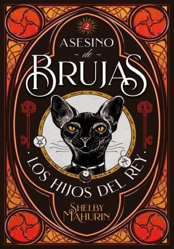 ASESINO DE BRUJAS 2. LOS HIJOS DEL REY