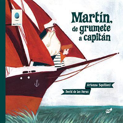 MARTIN, DE GRUMETE A CAPITAN