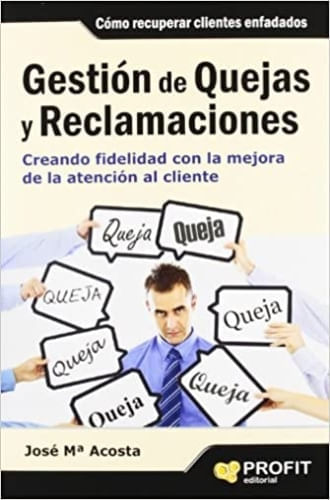 GESTION DE QUEJAS Y RECLAMACIONES