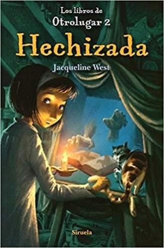LOS LIBROS DE OTROLUGAR 2. HECHIZADA