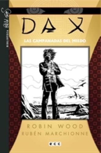 DAX NUM. 04: LAS CAMPANADAS DEL MIEDO