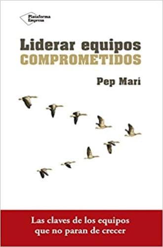 LÍDERAR EQUIPOS COMPROMETIDOS