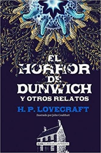 EL HORROR DE DUNWICH (CLÁSICOS ILUSTRADOS)