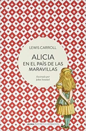 ALICIA EN EL PAIS DE LAS MARAVILLAS (CLÁSICOS POCKET)