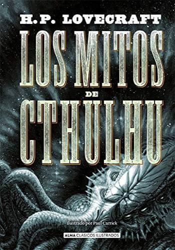 LOS MITOS DE CTHULHU (N.E.) (CLÁSICOS ILUSTRADOS)