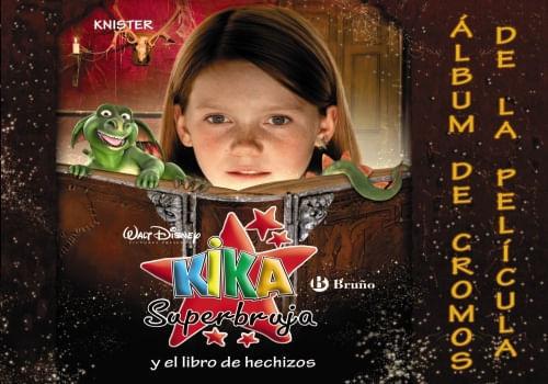 KIKA SUPERBRUJA Y EL LIBRO DE HECHIZOS (ALBUM DE CROMOS DE L