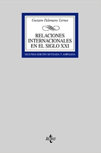RELACIONES INTERNACIONALES EN EL SIGLO XXI