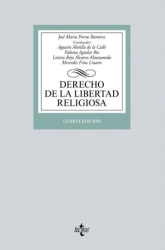 DERECHO DE LA LIBERTAD RELIGIOSA - 4ta EDICION