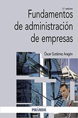 FUNDAMENTOS DE ADMINISTRACION DE EMPRESAS