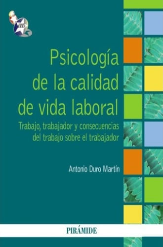PSICOLOGIA DE LA CALIDAD DE VIDA LABORAL