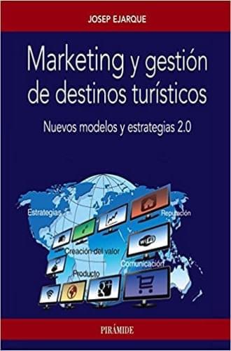 MARKETING Y GESTION DE DESTINOS TURISTICOS