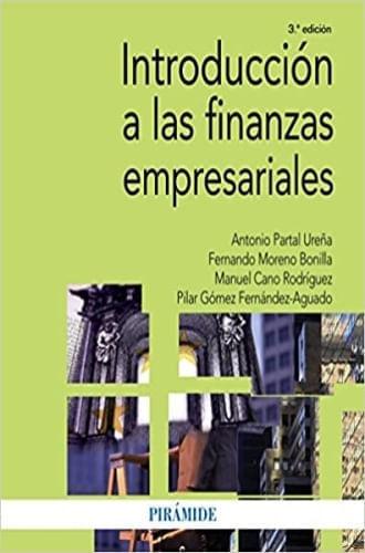 INTRODUCCION A LAS FINANZAS EMPRESARIALES (3RA ED)