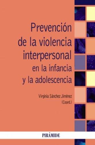 PREVENCION DE LA VIOLENCIA INTERPERSONAL EN LA INFANCIA