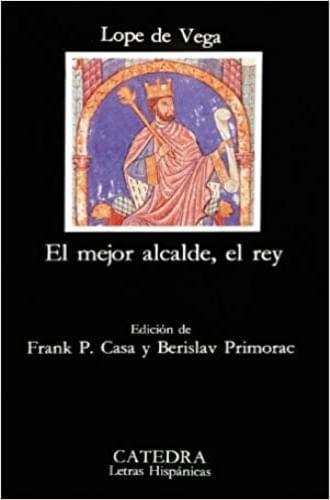EL MEJOR ALCALDE ,  EL REY