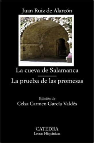 LA CUEVA DE SALAMANCA ; LA PRUEBA DE LAS PROMESAS