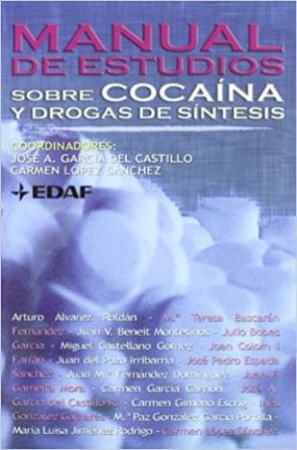 MANUAL DE ESTUDIOS SOBRE COCAINA Y DROGAS DE SINTESIS