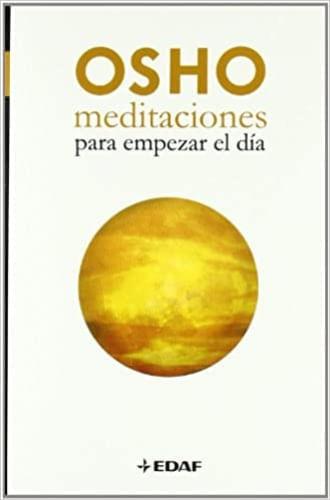 MEDITACIONES PARA COMENZAR EL DIA