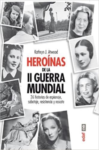 HEROINAS DE LA SEGUNDA GUERRA MUNDIAL