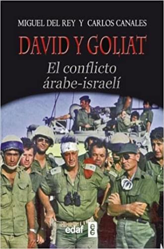 DAVID Y GOLIAT: EL CONFLICTO ARABE ISRAELI