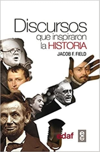 DISCURSOS QUE INSPIRARON LA HISTORIA