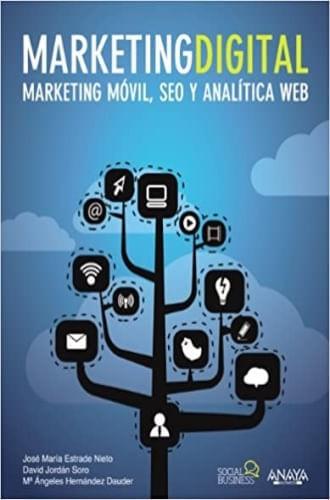 MARKETING DIGITAL. MARKETING MOVIL, SEO Y ANALITICA WEB