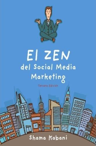 el ZEN DEL SOCIAL MEDIA MARKETING