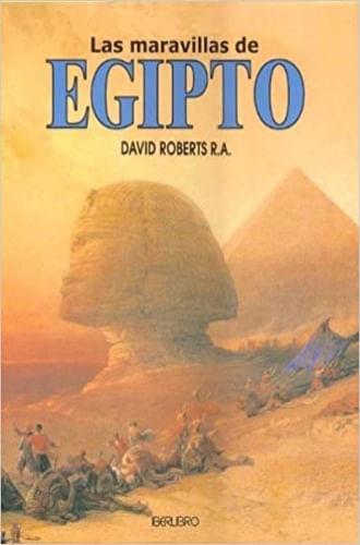 LAS MARAVILLAS DE EGIPTO