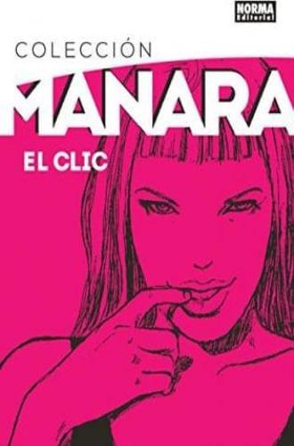 COLECCION MANARA 1 EL CLIC. EDICION INTEGRAL