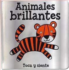 ANIMALES BRILLANTES (TOCA Y SIENTE)