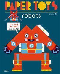 PAPER TOYS - ROBOTS