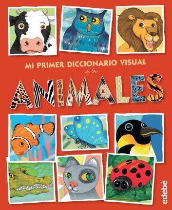 DICCIONARIO VISUAL DE LOS ANIMALES