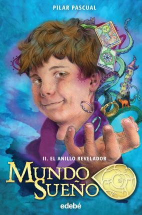 MUNDO SUEÑO 2. EL ANILLO REVELADOR