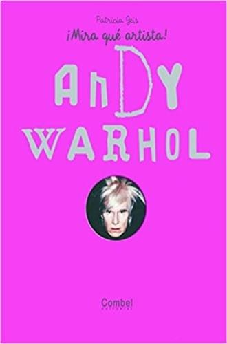 MIRA QUE ARTISTA - ANDY WARHOL