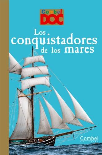 MILES DE DESCUBRIMIENTOS - LOS CONQUISTADORES DE LOS MARES