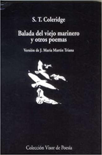 BALADA DEL VIEJO MARINERO Y OTROS POEMAS