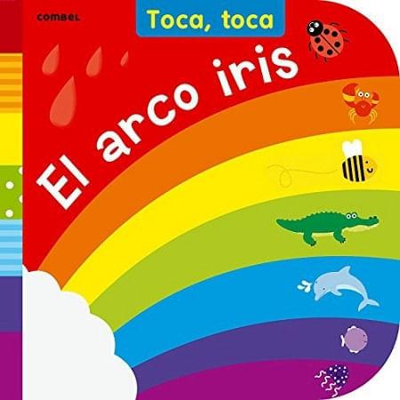 TOCA, TOCA. EL ARCOIRIS