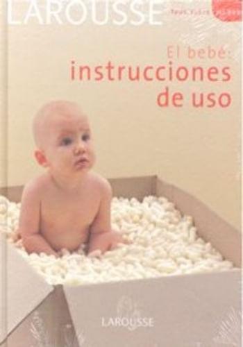 BEBE: INSTRUCCIONES DE USO