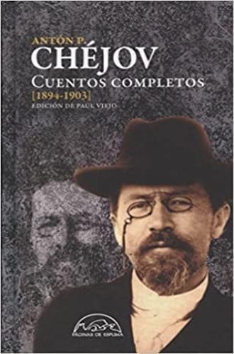 CHEJOV CUENTOS COMPLETOS 4 (1894-1903)
