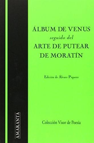 ALBUM DE VENUS, SEGUIDO DE ARTE DE PUTEAR
