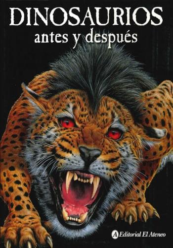 DINOSAUROS ANTES Y DESPUES