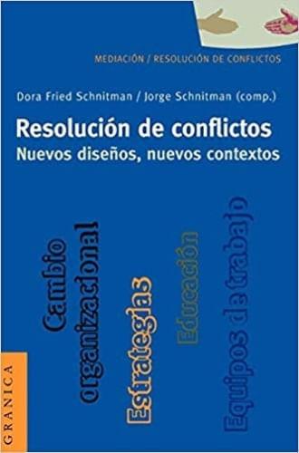 RESOLUCION DE CONFLICTOS. NUEVOS DISEÑOS, NUEVOS CONTEXTOS